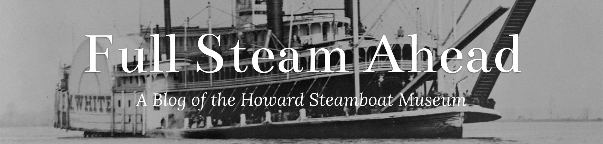 Full Steam Ahead (Our Blog)
